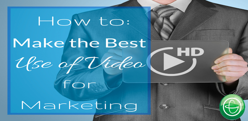 How to make the best use of video for marketing