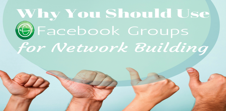Facebook Groups for Network Building