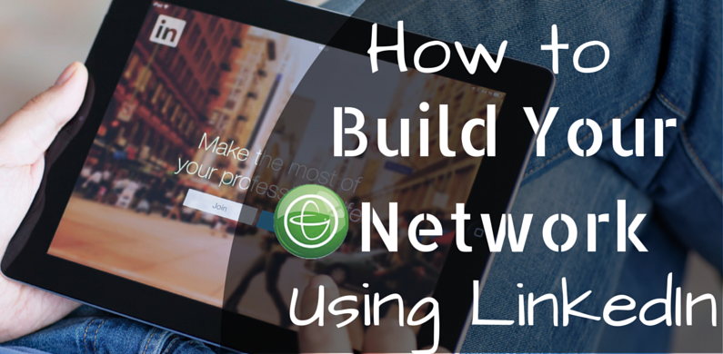 build your network using linkedin